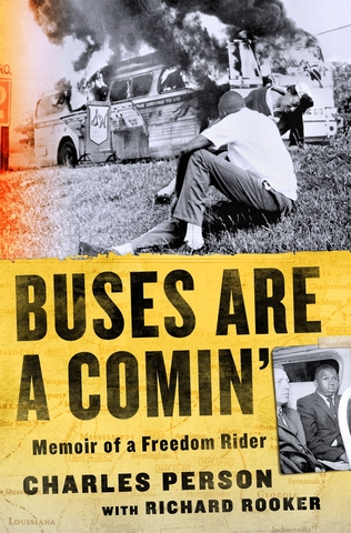 Buses Are A Comin': Memoir of a Freedom Rider Book Cover Image